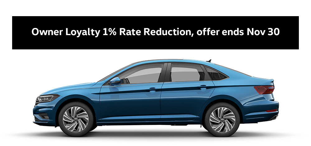 """2019 Jetta jellybean with text: """"Owner Loyalty 1% Rate Reduction, offer ends Nov 30."""""""